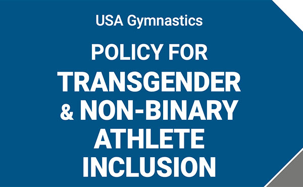 USA Gymnastics Announces New Transgender and Non-Binary Inclusion Policy