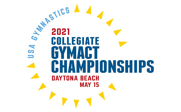 2021 USA Gymnastics Collegiate GymACT Championships set for Saturday, May 15 in Daytona Beach, Fla.